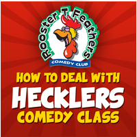 how-to-deal-with-hecklers-comedy-class