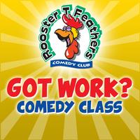 got-work-comedy-class