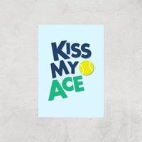 Kiss My Ace Art Print - A3 - Print Only