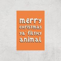 Merry Christmas Ya' Filthy Animal Art Print - A4 - Print Only