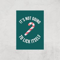 It's Not Going To Lick Itself Art Print - A3 - Print Only