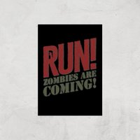 RUN! Zombies Are Coming! Art Print - A3 - Print Only