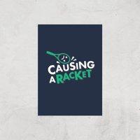 Causing A Racket Art Print - A4 - Print Only