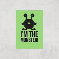 I'm The Monster Art Print - A3 - Print Only