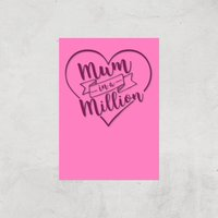 Mum In A Million Art Print - A4 - Print Only