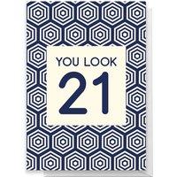 Image of You Look 21 Greetings Card - Standard Card