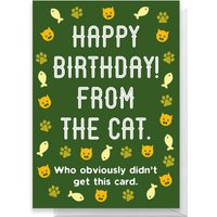 Happy Birthday From The Cat Greetings Card - Giant Card