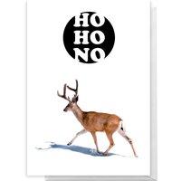 Ho Ho No Deer Greetings Card - Standard Card