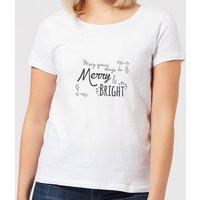 Merry & Bright Days Women's T-Shirt - White - 4XL - White