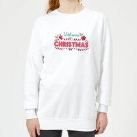 Welcome to Christmas Women's Sweatshirt - White - XXL - White