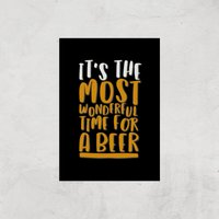 Its The Most Wonderful Time For A Beer Art Print - A2 - Print Only