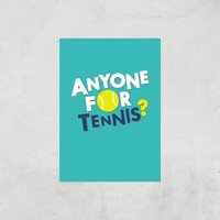 Anyone For Tennis Art Print - A2 - Print Only - Sport Gifts