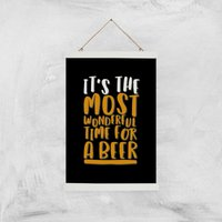Its The Most Wonderful Time For A Beer Art Print - A3 - Wood Hanger