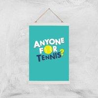 Anyone For Tennis Art Print - A3 - Wood Hanger - Sport Gifts