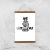 You Are Such A Perfect Little Arrangement Of Atoms Art Print - A3 - Wood Hanger
