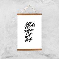 PlanetA444 Make Coffee Not War Art Print - A3 - Wood Hanger