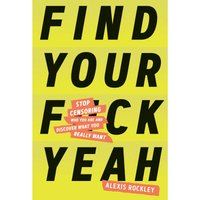 Find Your F*ck Yeah Hardback Book - Book Gifts