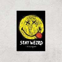 Stay Weird Giclée Art Print - A4 - Print Only - Weird Gifts