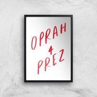 Rock On Ruby Oprah 4 Prez Art Print - A2 - Black Frame
