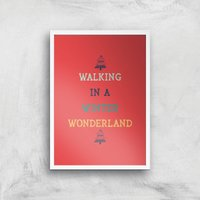 Walking In A Winter Wonderland Art Print - A2 - White Frame - Walking Gifts