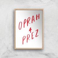 Rock On Ruby Oprah 4 Prez Art Print - A2 - Wood Frame