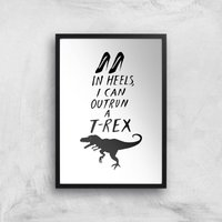 Image of Rock On Ruby In Heels I Can Outrun A T-Rex Art Print - A3 - Black Frame
