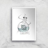 I Need Space Art Print - A3 - White Frame