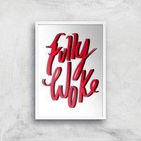 Rock On Ruby Fully Woke Art Print - A3 - White Frame