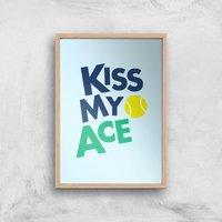 Kiss My Ace Art Print - A3 - Wood Frame