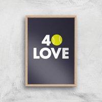 40 Love Art Print - A3 - Wood Frame