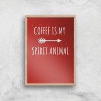 Coffee Is My Spirit Animal Art Print - A3 - Wood Frame