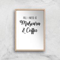 All I Need Is Mascara And Coffee Art Print - A3 - Wood Frame
