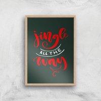 Jingle All The Way Art Print - A3 - Wood Frame
