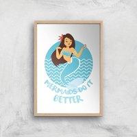 Mermaids Do It Better Art Print - A3 - Wood Frame