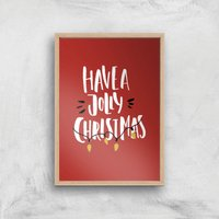 Have A Jolly Christmas Art Print - A3 - Wood Frame - Christmas Gifts