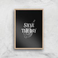 Image of Sieve The Day Art Print - A3 - Wood Frame