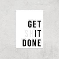 Get It Done Giclee Art Print - A2 - Print Only
