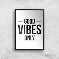 Good Vibes Only Giclee Art Print - A3 - Black Frame