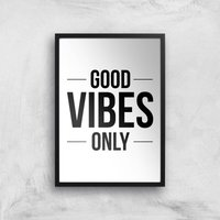 Good Vibes Only Giclee Art Print - A2 - Black Frame