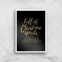 Full Of Christmas Spirits Art Print - A4 - White Frame - Christmas Gifts