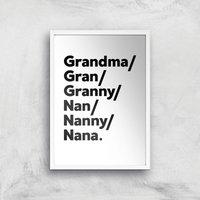Gran's And Nan's Art Print - A4 - White Frame