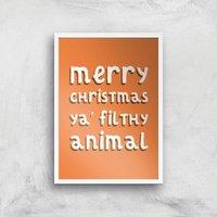 Merry Christmas Ya' Filthy Animal Art Print - A4 - White Frame - Christmas Gifts