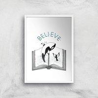 Believe Art Print - A4 - White Frame