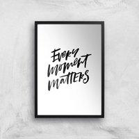 PlanetA444 Every Moment Matters Art Print - A4 - Black Frame