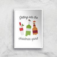 Getting Into The Christmas Spirit Art Print - A4 - White Frame - Christmas Gifts