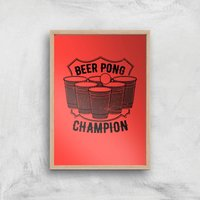 Beer Pong Champion Art Print - A4 - Wood Frame - Beer Gifts