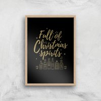 Full Of Christmas Spirits Art Print - A4 - Wood Frame