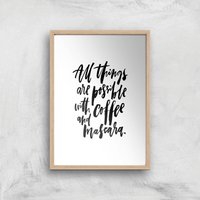 PlanetA444 All Things Are Possible with Coffee and Mascara Art Print - A4 - Wood Frame - Makeup Gifts