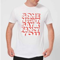 Some Might Say I Fancy You Men's T-Shirt - White - 3XL - White