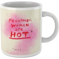 Poet and Painter Menopausal Women Are Hot Mug - Mug Gifts